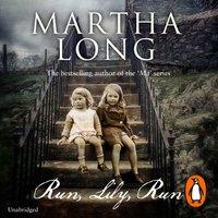 Run, Lily, Run - Martha Long - audiobook