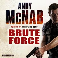 Brute Force - Andy McNab - audiobook