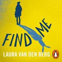 Find Me - Laura van den Berg - audiobook