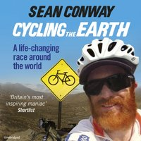 Cycling the Earth - Sean Conway - audiobook