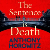 Sentence is Death - Anthony Horowitz - audiobook