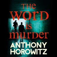 Word Is Murder - Anthony Horowitz - audiobook