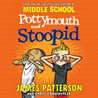 Pottymouth and Stoopid - James Patterson - audiobook