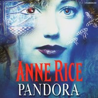 Pandora - Anne Rice - audiobook