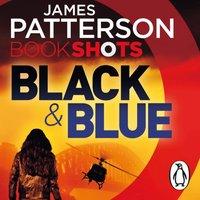 Black & Blue - James Patterson - audiobook