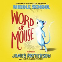 Word of Mouse - James Patterson - audiobook