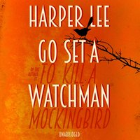 Go Set a Watchman - Harper Lee - audiobook