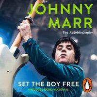 Set the Boy Free - Johnny Marr - audiobook