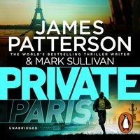 Private Paris - James Patterson - audiobook
