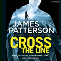 Cross the Line - James Patterson - audiobook