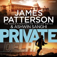 Private Delhi - James Patterson - audiobook