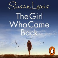 Girl Who Came Back - Susan Lewis - audiobook