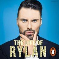 Life of Rylan - Rylan Clark-Neal - audiobook