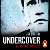 Undercover - Joe Carter - audiobook