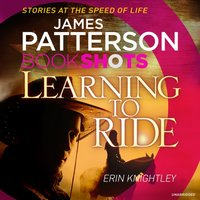 Learning to Ride - James Patterson - audiobook