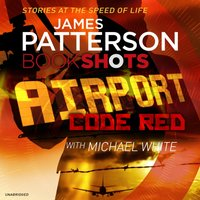 Airport - Code Red - James Patterson - audiobook