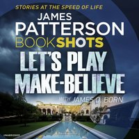 Let's Play Make-Believe - James Patterson - audiobook