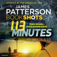 113 Minutes - James Patterson - audiobook