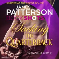 Sacking the Quarterback - James Patterson - audiobook