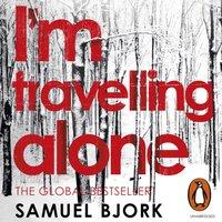 I'm Travelling Alone - Samuel Bjork - audiobook