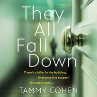 They All Fall Down - Tammy Cohen - audiobook
