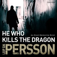He Who Kills the Dragon - Leif G W Persson - audiobook