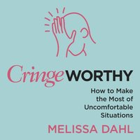 Cringeworthy - Melissa Dahl - audiobook