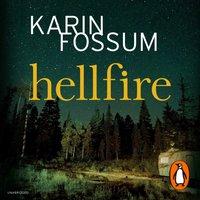 Hellfire - Karin Fossum - audiobook