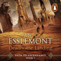 Deadhouse Landing - Ian C Esslemont - audiobook