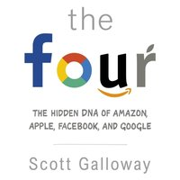 Four - Scott Galloway - audiobook