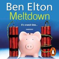 Meltdown - Ben Elton - audiobook