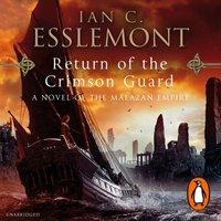 Return Of The Crimson Guard - Ian C Esslemont - audiobook