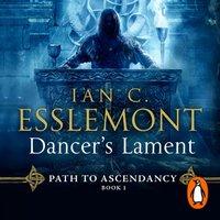 Dancer's Lament - Ian C Esslemont - audiobook