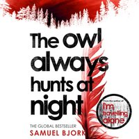 Owl Always Hunts at Night - Samuel Bjork - audiobook