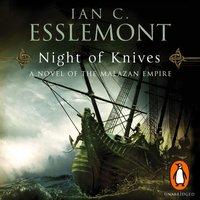 Night Of Knives - Ian C Esslemont - audiobook