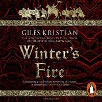 Winter's Fire - Giles Kristian - audiobook