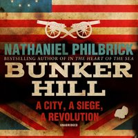 Bunker Hill - Nathaniel Philbrick - audiobook