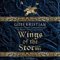 Wings of the Storm - Giles Kristian - audiobook