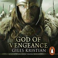 God of Vengeance - Giles Kristian - audiobook