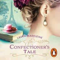 Confectioner's Tale - Laura Madeleine - audiobook
