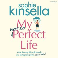 My Not So Perfect Life - Sophie Kinsella - audiobook