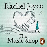 Music Shop - Rachel Joyce - audiobook