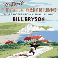 Road to Little Dribbling - Bill Bryson - audiobook