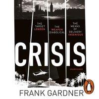 Crisis - Frank Gardner - audiobook