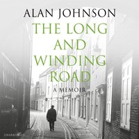 Long and Winding Road - Alan Johnson - audiobook