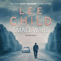Small Wars - Lee Child - audiobook