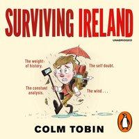 Surviving Ireland - Colm Tobin - audiobook