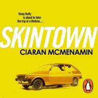 Skintown - Ciaran McMenamin - audiobook