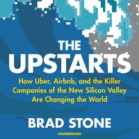 Upstarts - Brad Stone - audiobook