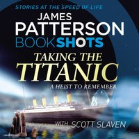 Taking the Titanic - James Patterson - audiobook